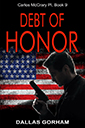 Debt of Honor by Dallas Gorham - Book 9